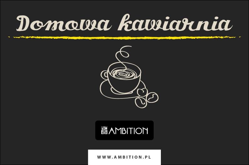 Domowa kawiarka – nowa kolekcja dla domowego ogniska od AMBITION